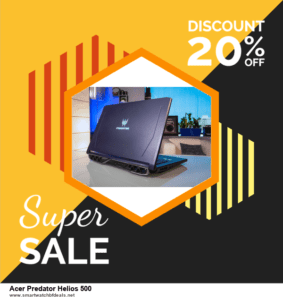 13 Exclusive Black Friday and Cyber Monday Acer Predator Helios 500 Deals 2020