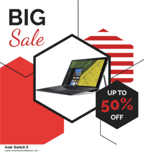 13 Exclusive Black Friday and Cyber Monday Acer Switch 5 Deals 2020