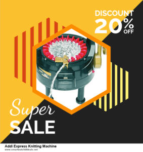 13 Exclusive Black Friday and Cyber Monday Addi Express Knitting Machine Deals 2020