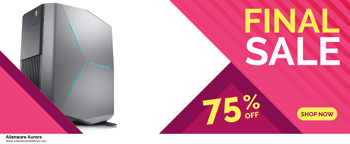 Top 10 Alienware Aurora Black Friday 2020 and Cyber Monday Deals