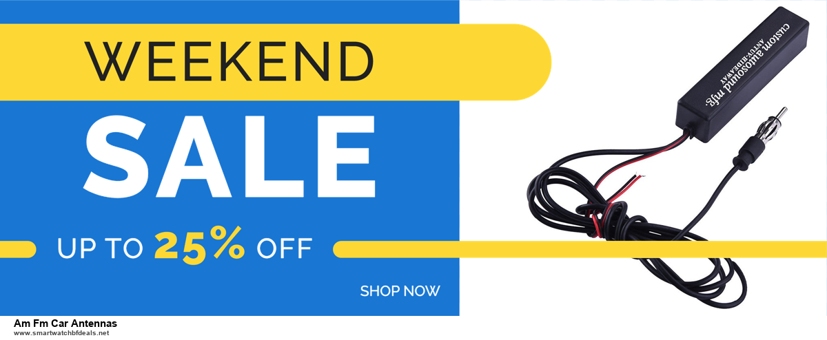 13 Best Black Friday and Cyber Monday 2020 Am Fm Car Antennas Deals [Up to 50% OFF]