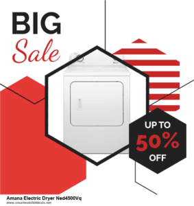Top 11 Black Friday and Cyber Monday Amana Electric Dryer Ned4500Vq 2021 Deals Massive Discount