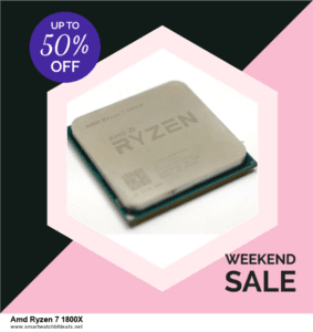 5 Best Amd Ryzen 7 1800X Black Friday 2020 and Cyber Monday Deals & Sales