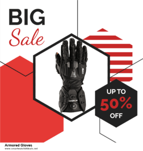 Top 5 Black Friday 2020 and Cyber Monday Armored Gloves Deals [Grab Now]