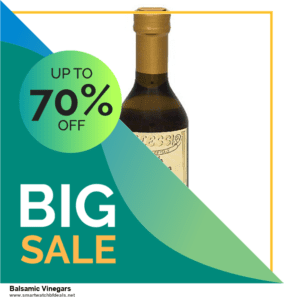 13 Exclusive Black Friday and Cyber Monday Balsamic Vinegars Deals 2020