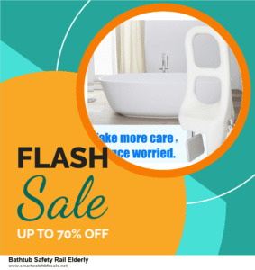 Top 11 Black Friday and Cyber Monday Bathtub Safety Rail Elderly 2020 Deals Massive Discount