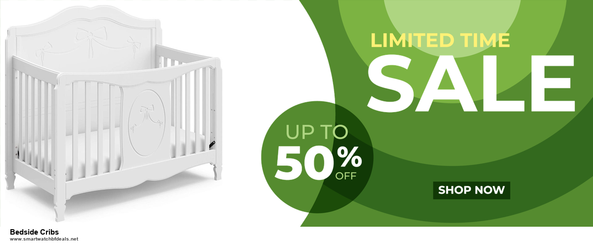 List of 6 Bedside Cribs Black Friday 2020 and Cyber MondayDeals [Extra 50% Discount]