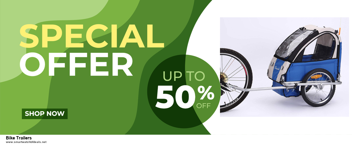 6 Best Bike Trailers Black Friday 2020 and Cyber Monday Deals   Huge Discount