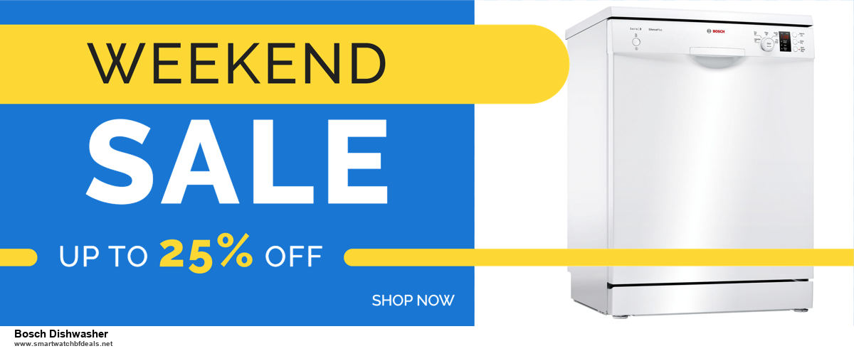 9 Best Black Friday and Cyber Monday Bosch Dishwasher Deals 2020 [Up to 40% OFF]