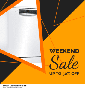 Top 5 Black Friday 2020 and Cyber Monday Bosch Dishwasher Sale Deals [Grab Now]