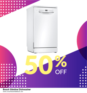 Top 5 Black Friday and Cyber Monday Bosch Slimline Dishwasher Deals 2020 Buy Now