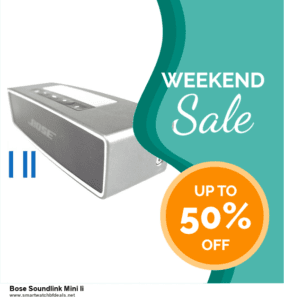 Grab 10 Best Black Friday and Cyber Monday Bose Soundlink Mini Ii Deals & Sales