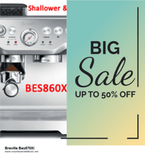 List of 6 Breville Bes870Xl Black Friday 2020 and Cyber MondayDeals [Extra 50% Discount]