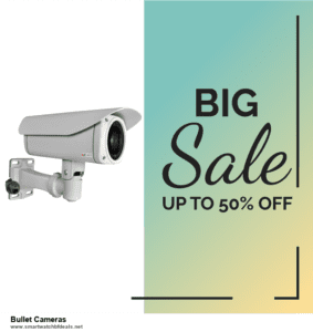 6 Best Bullet Cameras Black Friday 2020 and Cyber Monday Deals | Huge Discount