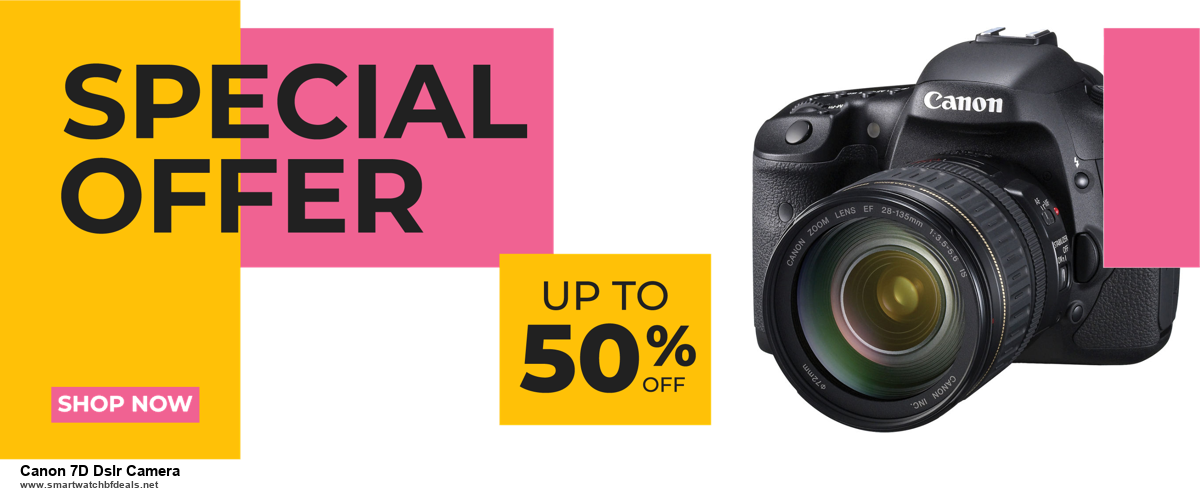 List of 6 Canon 7D Dslr Camera Black Friday 2020 and Cyber MondayDeals [Extra 50% Discount]