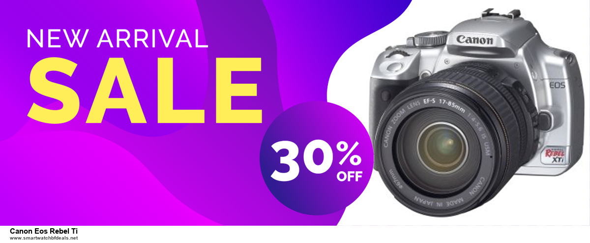10 Best Black Friday 2020 and Cyber Monday Canon Eos Rebel Ti Deals   40% OFF