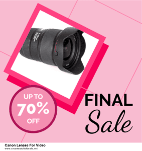 Top 5 Black Friday 2020 and Cyber Monday Canon Lenses For Video Deals [Grab Now]