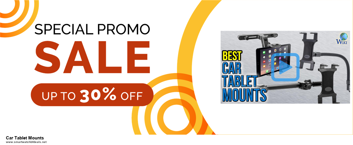 9 Best Car Tablet Mounts Black Friday 2020 and Cyber Monday Deals Sales