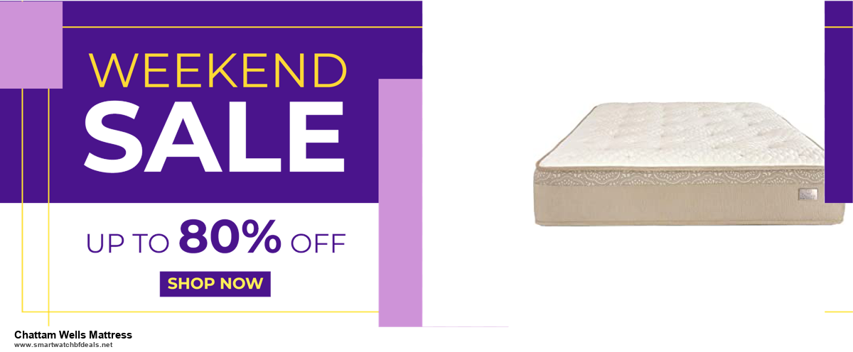 Top 5 Black Friday 2020 and Cyber Monday Chattam Wells Mattress Deals [Grab Now]