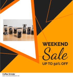 List of 10 Best Black Friday and Cyber Monday Coffee Grinder Deals 2020
