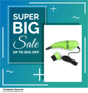 List of 6 Computer Vacuums Black Friday 2020 and Cyber MondayDeals [Extra 50% Discount]