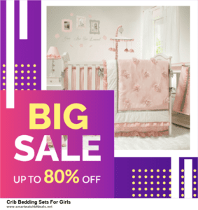9 Best Black Friday and Cyber Monday Crib Bedding Sets For Girls Deals 2020 [Up to 40% OFF]