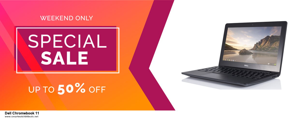 9 Best Black Friday and Cyber Monday Dell Chromebook 11 Deals 2020 [Up to 40% OFF]