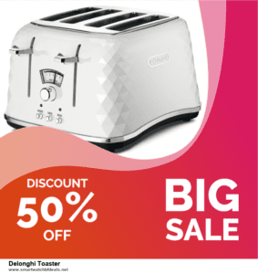 Grab 10 Best Black Friday and Cyber Monday Delonghi Toaster Deals & Sales