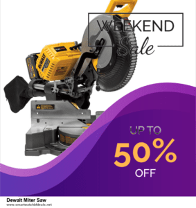 List of 6 Dewalt Miter Saw Black Friday 2020 and Cyber MondayDeals [Extra 50% Discount]