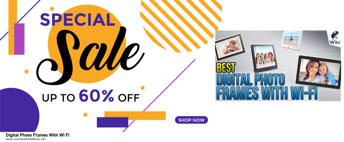 Top 10 Digital Photo Frames With Wi Fi Black Friday 2020 and Cyber Monday Deals