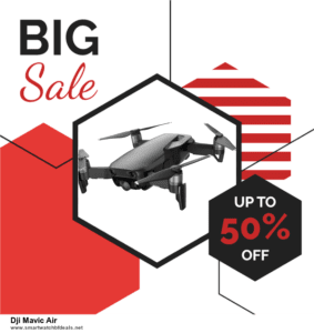 13 Best Black Friday and Cyber Monday 2020 Dji Mavic Air Deals [Up to 50% OFF]