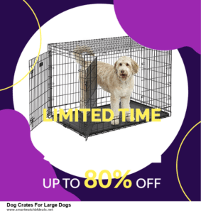 13 Best Black Friday and Cyber Monday 2020 Dog Crates For Large Dogs Deals [Up to 50% OFF]