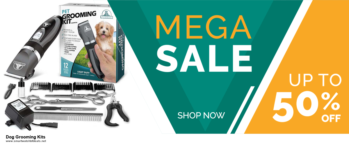 List of 6 Dog Grooming Kits Black Friday 2020 and Cyber MondayDeals [Extra 50% Discount]