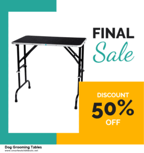 Grab 10 Best Black Friday and Cyber Monday Dog Grooming Tables Deals & Sales