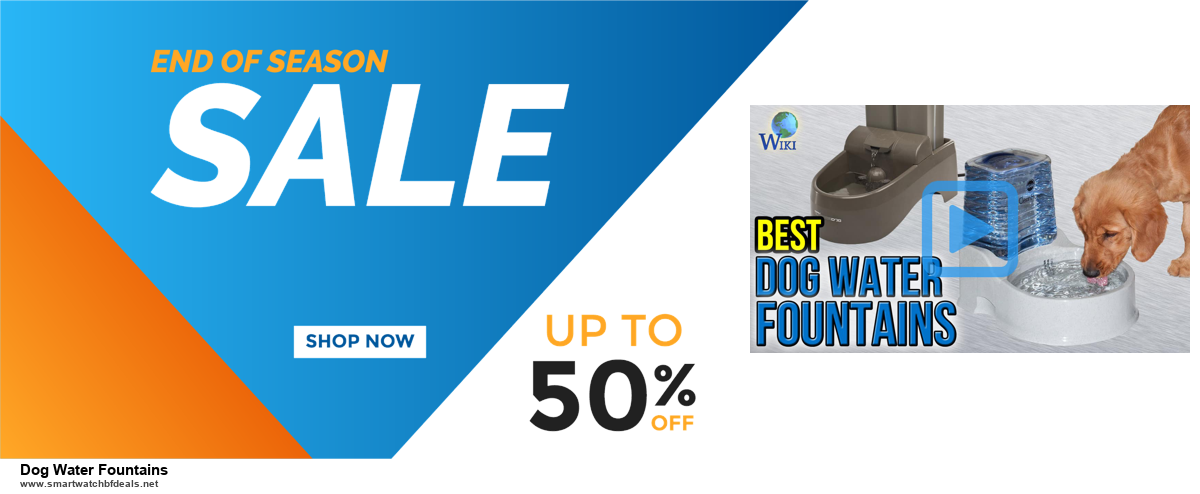 Top 5 Black Friday 2020 and Cyber Monday Dog Water Fountains Deals [Grab Now]