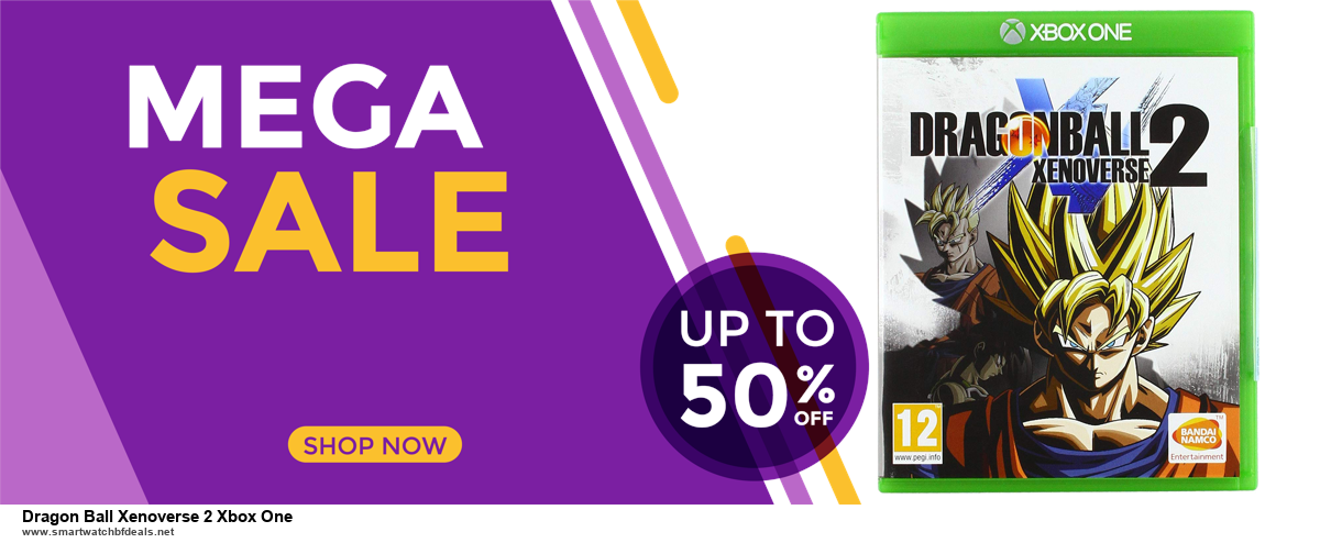 9 Best Black Friday and Cyber Monday Dragon Ball Xenoverse 2 Xbox One Deals 2020 [Up to 40% OFF]