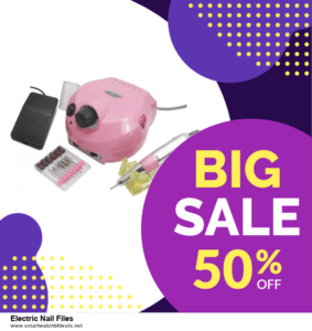 Top 5 Black Friday 2021 and Cyber Monday Electric Nail Files Deals [Grab Now]