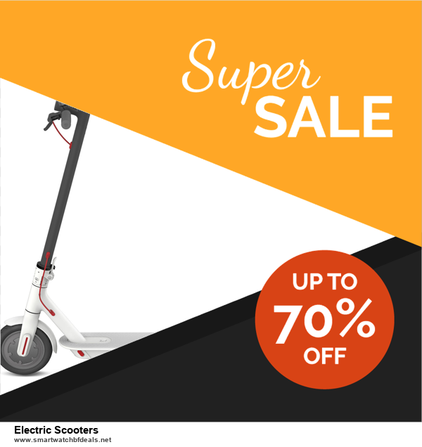 5 Best Electric Scooters Black Friday 2020 and Cyber Monday Deals & Sales