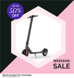 List of 6 Electric Scooters For Commuting Black Friday 2020 and Cyber MondayDeals [Extra 50% Discount]