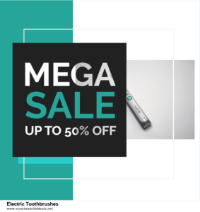 Top 11 Black Friday and Cyber Monday Electric Toothbrushes 2020 Deals Massive Discount