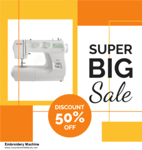 Top 11 Black Friday and Cyber Monday Embroidery Machine 2020 Deals Massive Discount