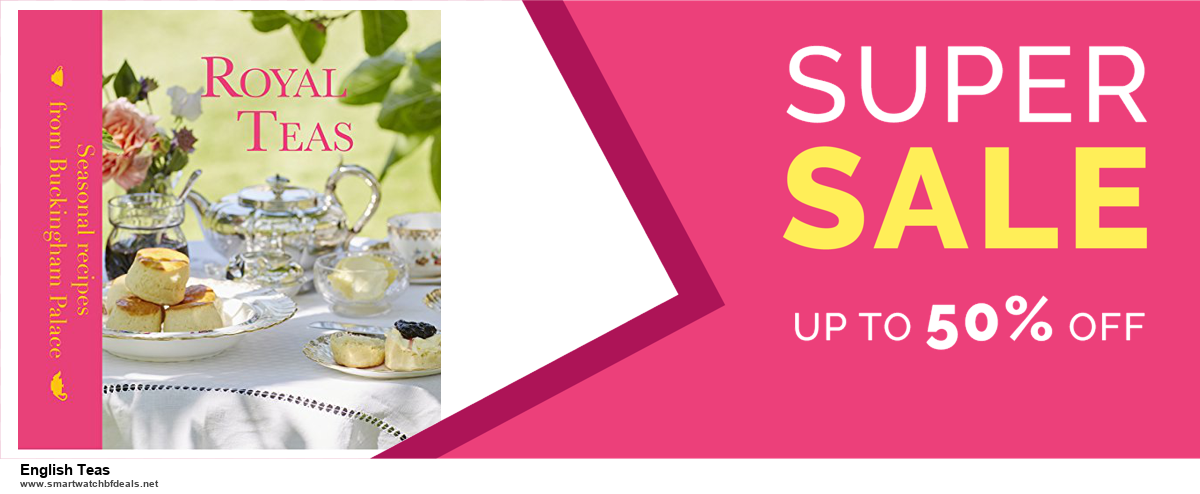 13 Exclusive Black Friday and Cyber Monday English Teas Deals 2020
