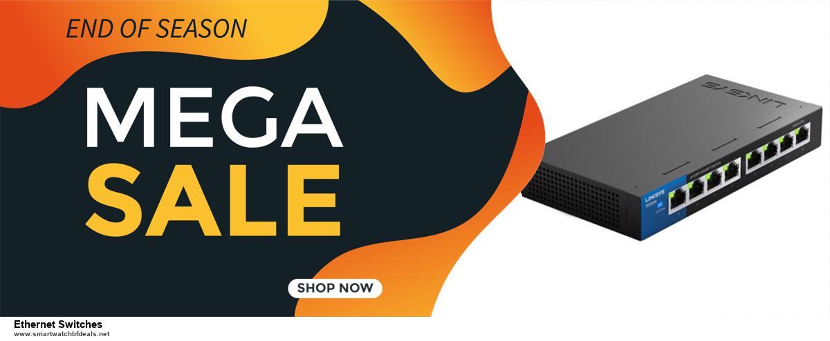 Top 5 Black Friday 2020 and Cyber Monday Ethernet Switches Deals [Grab Now]