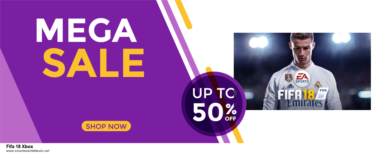 Top 5 Black Friday and Cyber Monday Fifa 18 Xbox Deals 2020 Buy Now