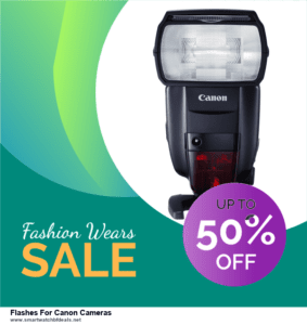 7 Best Flashes For Canon Cameras Black Friday 2020 and Cyber Monday Deals [Up to 30% Discount]
