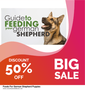 7 Best Foods For German Shepherd Puppies Black Friday 2020 and Cyber Monday Deals [Up to 30% Discount]