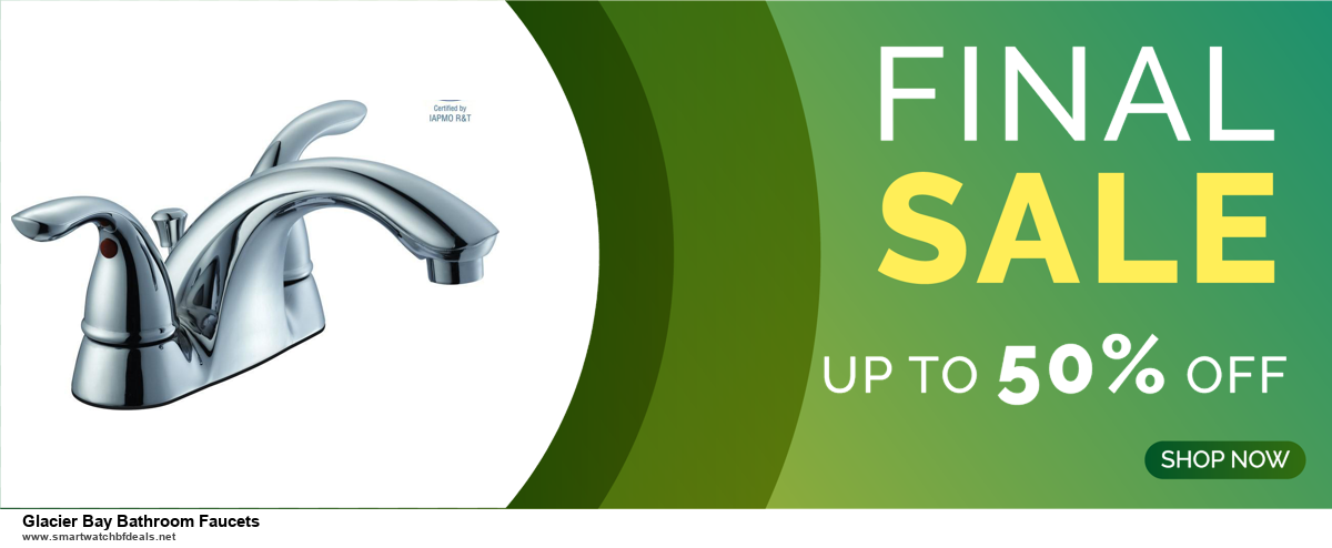5 Best Glacier Bay Bathroom Faucets Black Friday 2020 and Cyber Monday Deals & Sales
