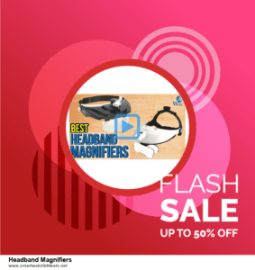 9 Best Black Friday and Cyber Monday Headband Magnifiers Deals 2020 [Up to 40% OFF]
