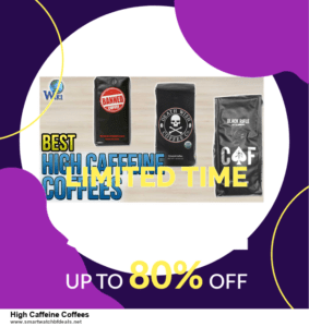 9 Best Black Friday and Cyber Monday High Caffeine Coffees Deals 2020 [Up to 40% OFF]