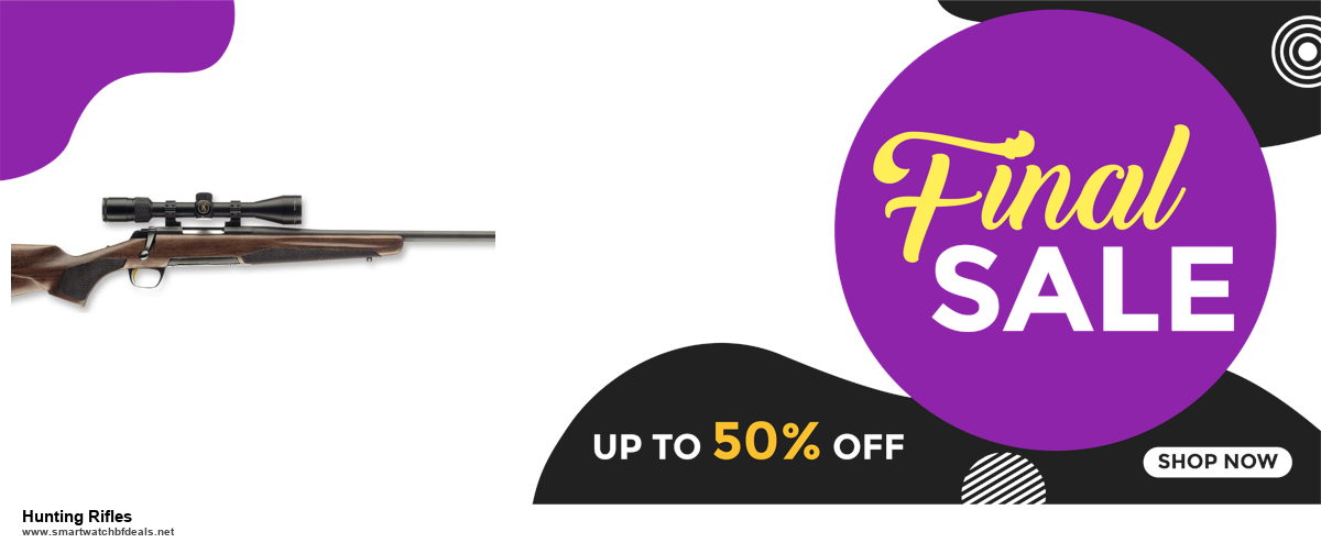 9 Best Hunting Rifles Black Friday 2020 and Cyber Monday Deals Sales